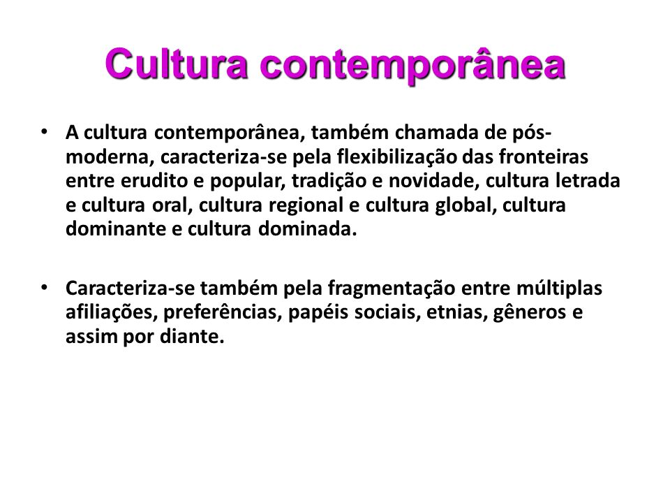 Cultura contemporânea
