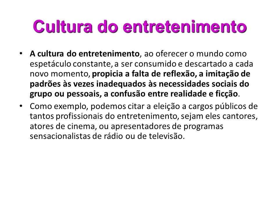 Cultura do entretenimento