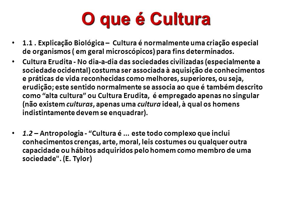 O que é Cultura