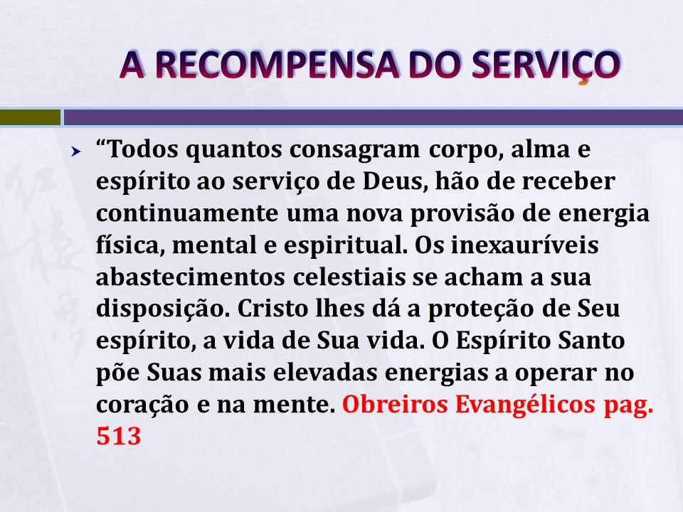 A RECOMPENSA DO SERVIÇO