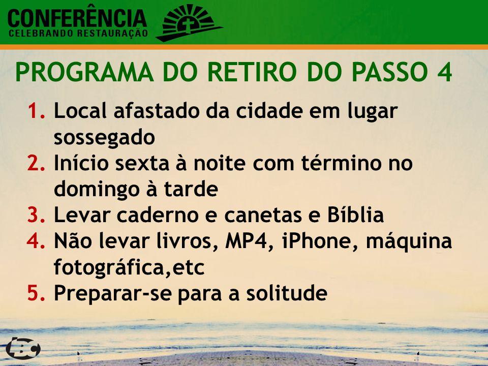 PROGRAMA DO RETIRO DO PASSO 4