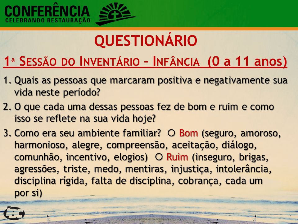 QUESTIONÁRIO 1ª Sessão do Inventário – Infância (0 a 11 anos)