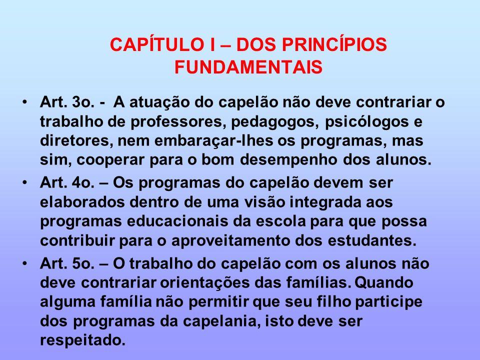 CAPÍTULO I – DOS PRINCÍPIOS FUNDAMENTAIS