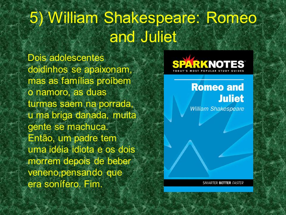 5) William Shakespeare: Romeo and Juliet