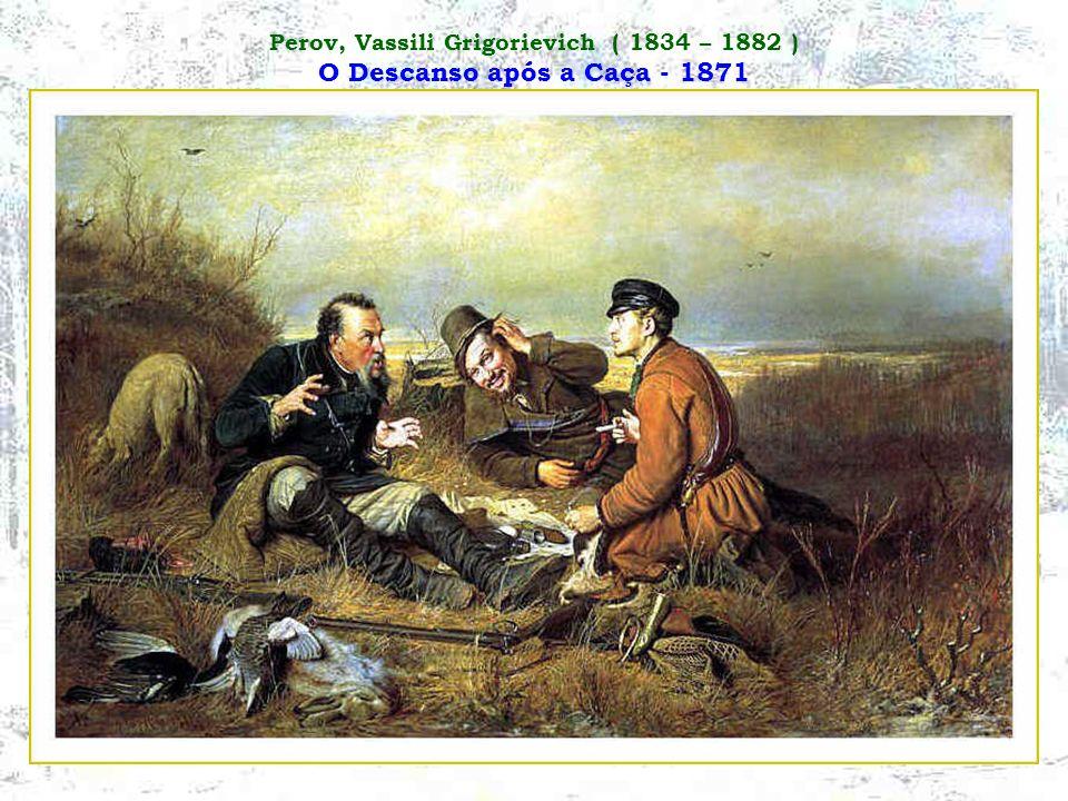Perov, Vassili Grigorievich ( 1834 – 1882 ) O Descanso após a Caça - 1871