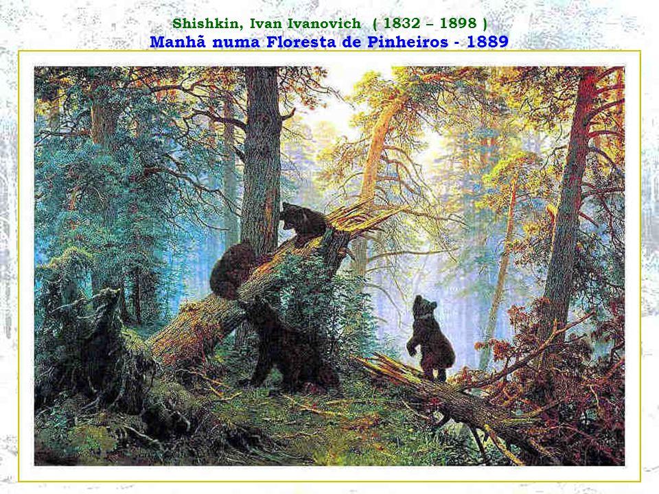 Shishkin, Ivan Ivanovich ( 1832 – 1898 ) Manhã numa Floresta de Pinheiros - 1889