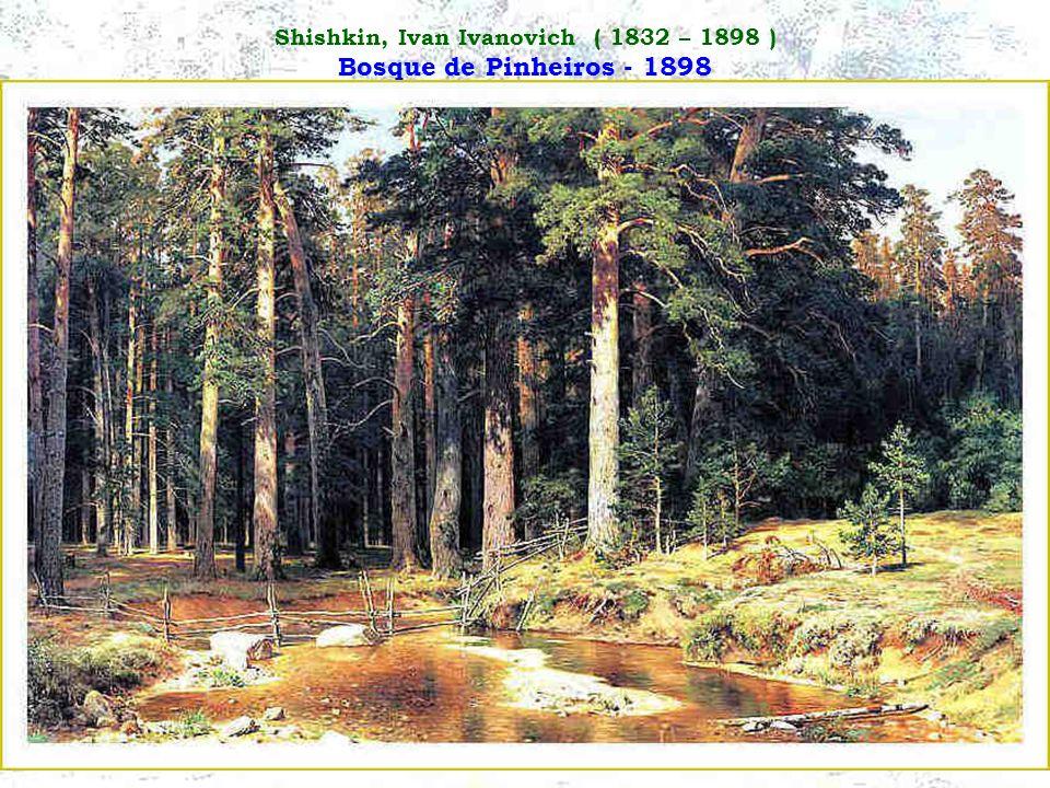 Shishkin, Ivan Ivanovich ( 1832 – 1898 ) Bosque de Pinheiros - 1898