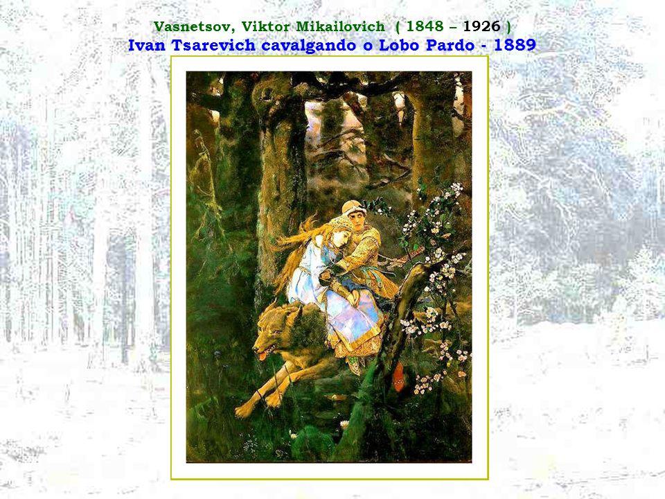Vasnetsov, Viktor Mikailovich ( 1848 – 1926 ) Ivan Tsarevich cavalgando o Lobo Pardo - 1889