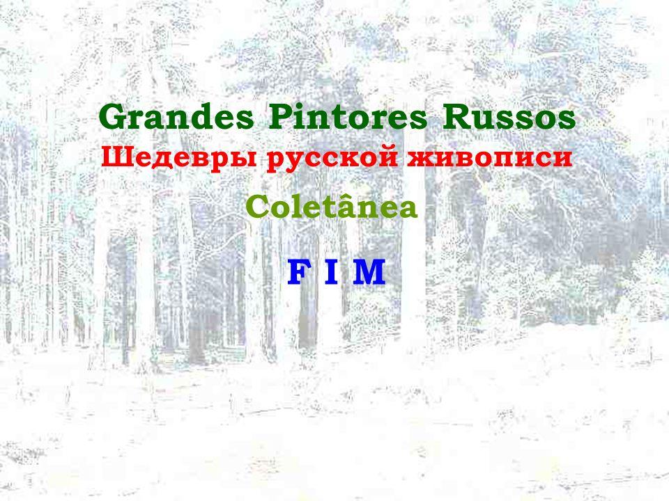 Grandes Pintores Russos Шедевры русской живописи
