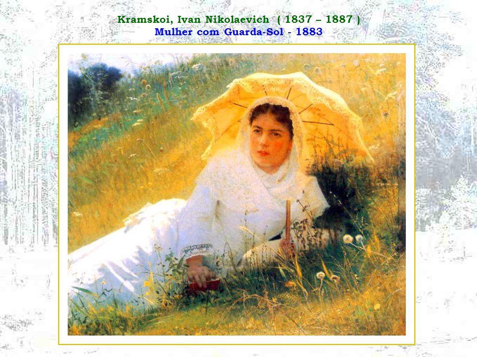 Kramskoi, Ivan Nikolaevich ( 1837 – 1887 ) Mulher com Guarda-Sol - 1883