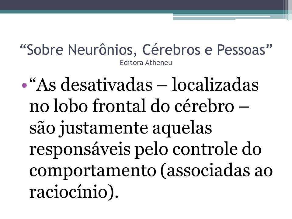 Sobre Neurônios, Cérebros e Pessoas Editora Atheneu