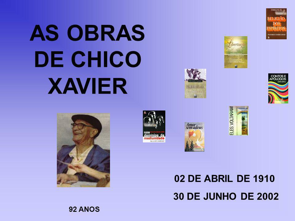 AS OBRAS DE CHICO XAVIER