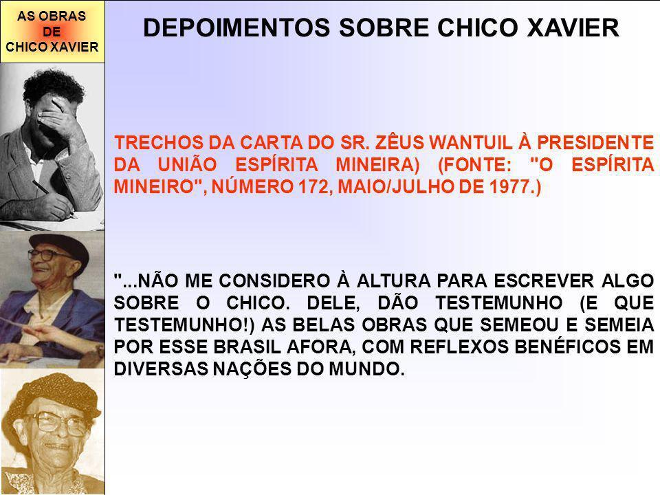 DEPOIMENTOS SOBRE CHICO XAVIER