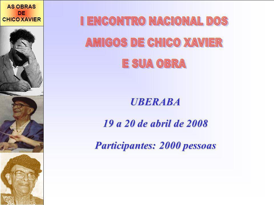 I ENCONTRO NACIONAL DOS Participantes: 2000 pessoas