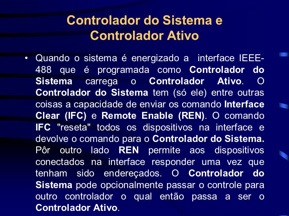 Controlador do Sistema e Controlador Ativo
