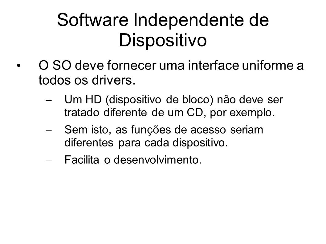 Software Independente de Dispositivo