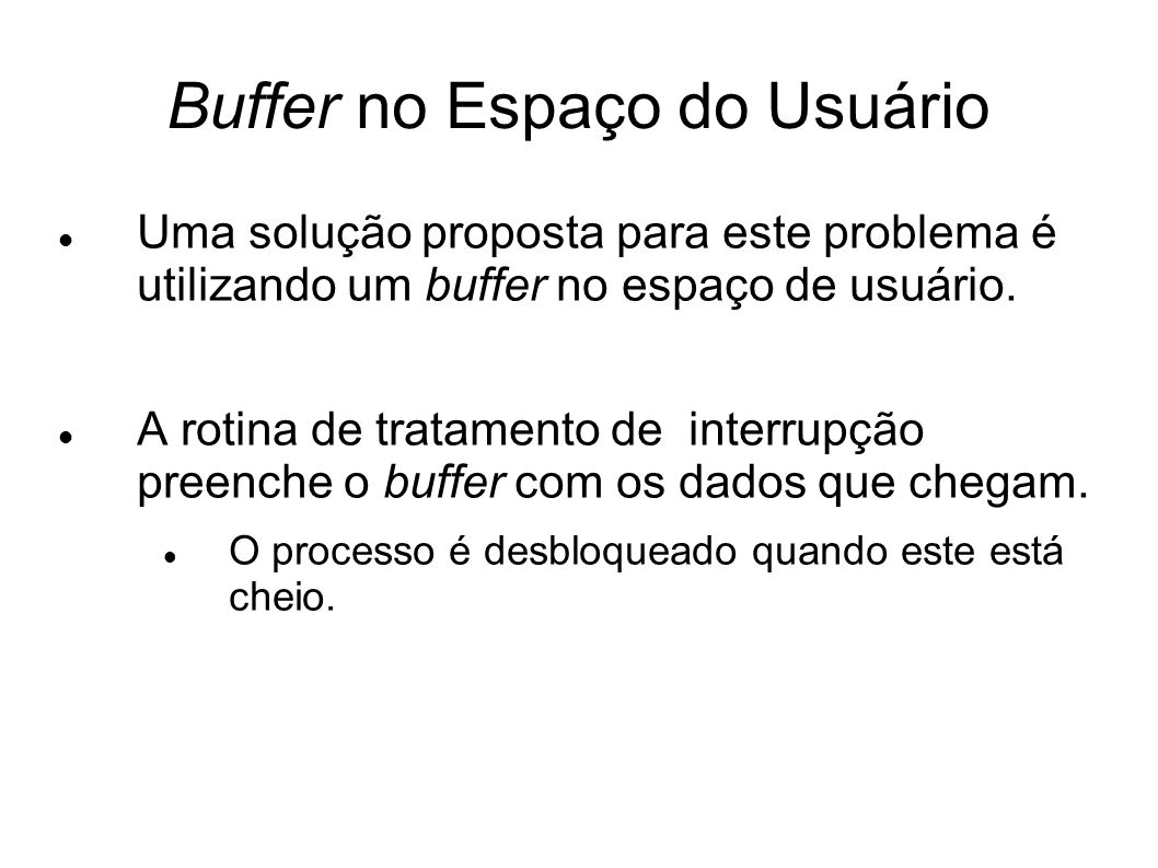 Buffer no Espaço do Usuário