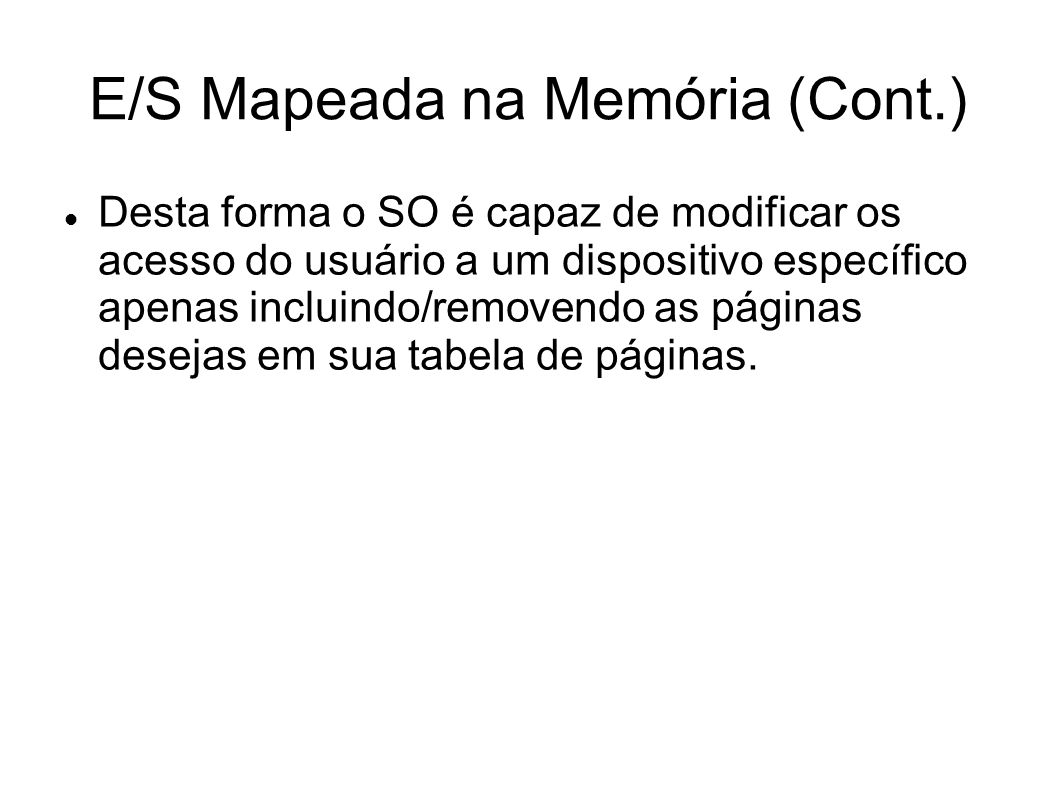 E/S Mapeada na Memória (Cont.)