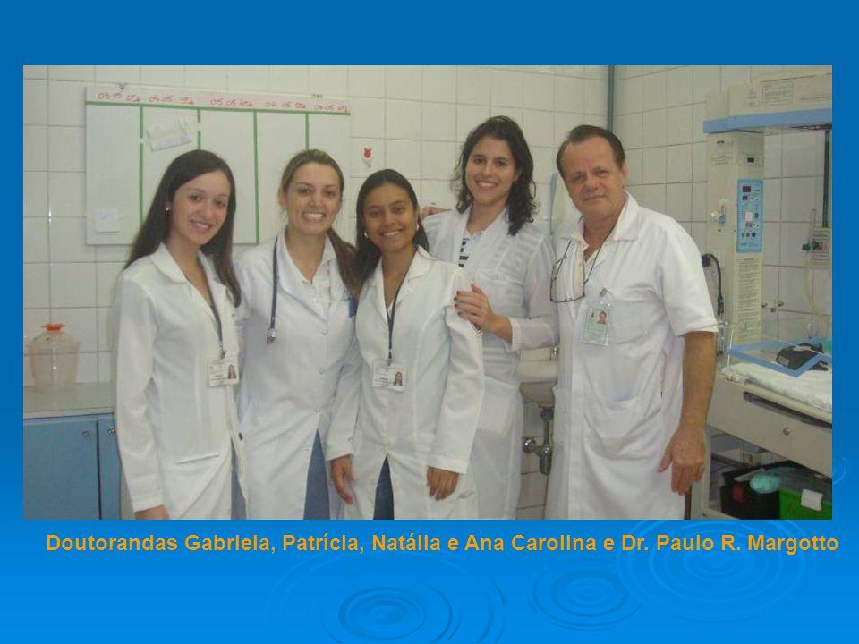 Doutorandas Gabriela, Patrícia, Natália e Ana Carolina e Dr. Paulo R