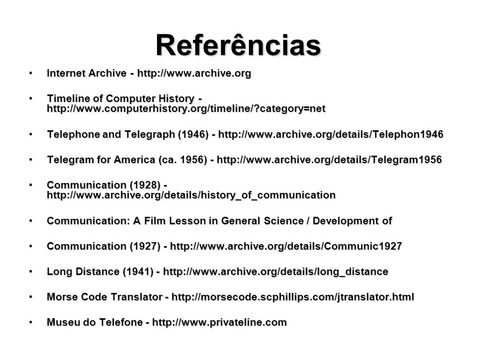 Referências Internet Archive - http://www.archive.org