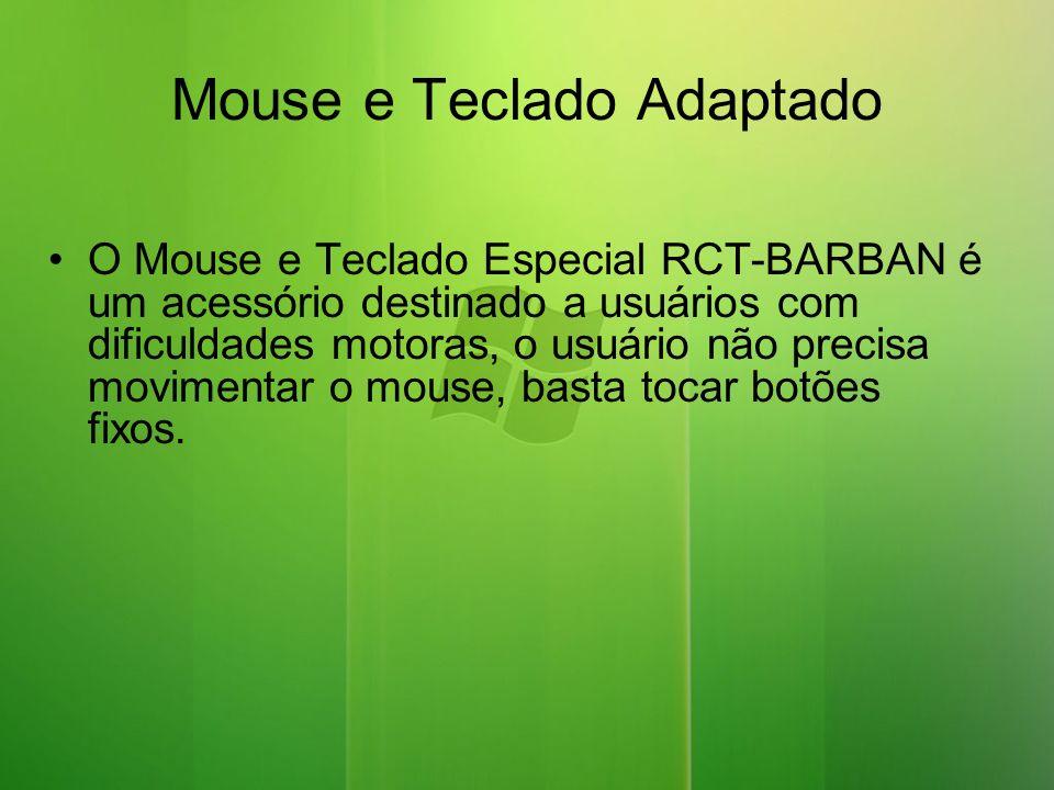 Mouse e Teclado Adaptado