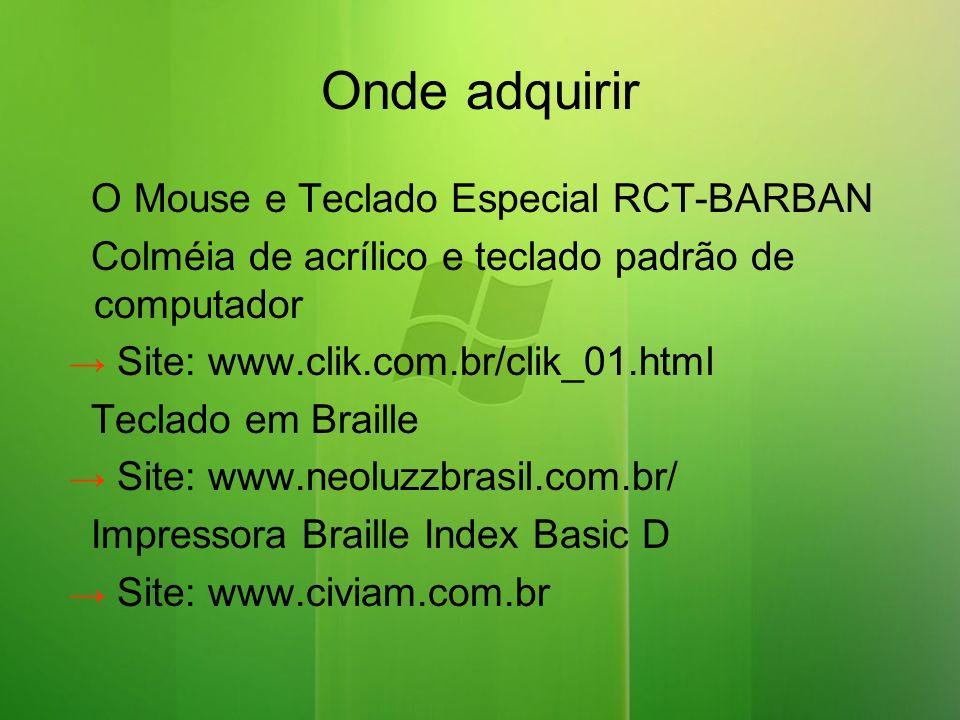 Onde adquirir O Mouse e Teclado Especial RCT-BARBAN