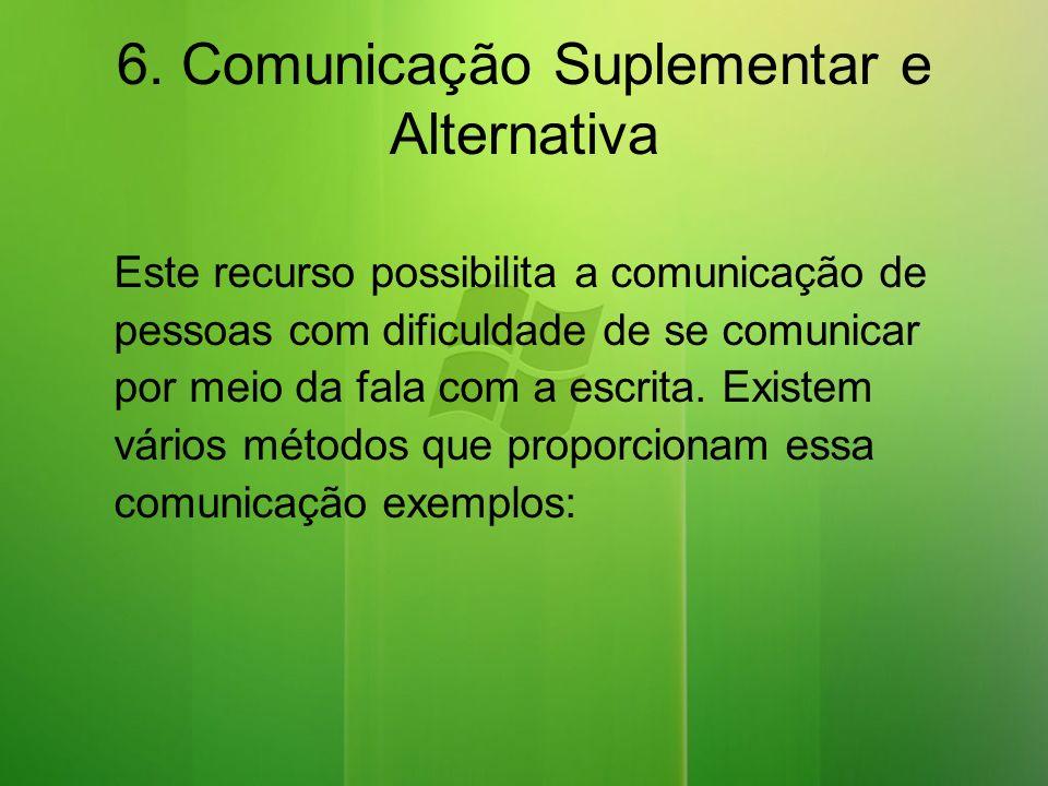 6. Comunicação Suplementar e Alternativa