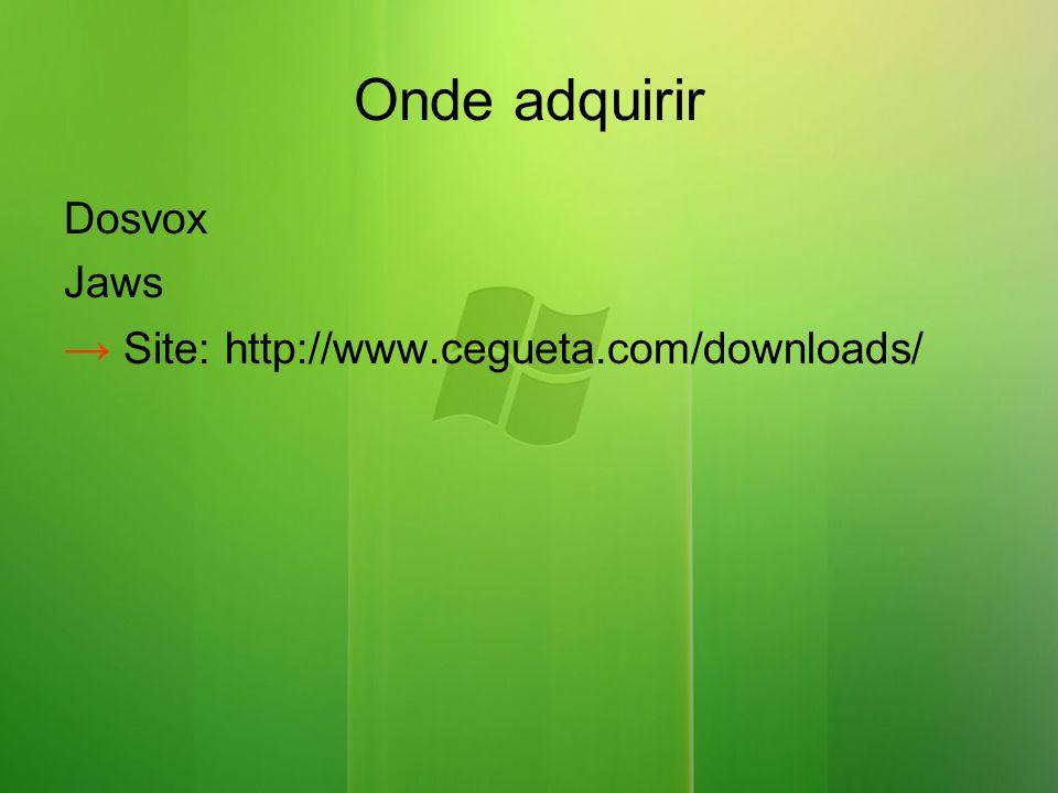 Onde adquirir Dosvox Jaws → Site: http://www.cegueta.com/downloads/