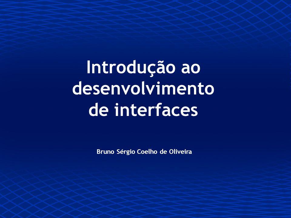 Introdução ao desenvolvimento de interfaces