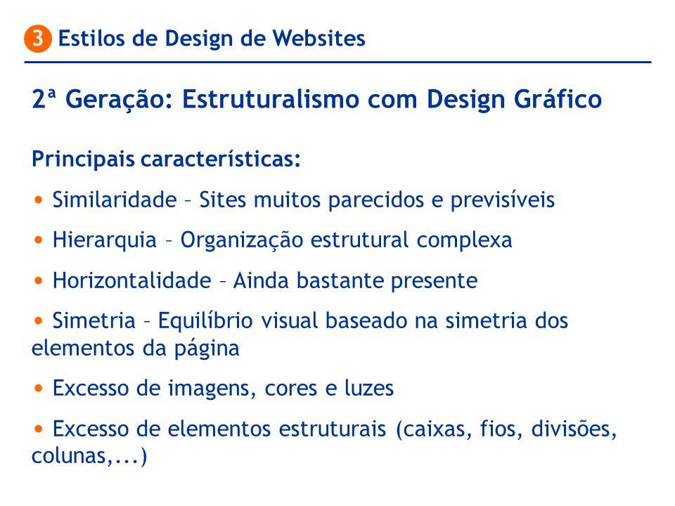 2ª Geração: Estruturalismo com Design Gráfico