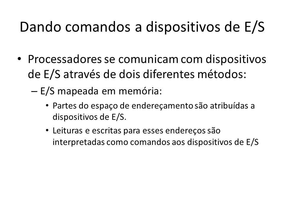 Dando comandos a dispositivos de E/S