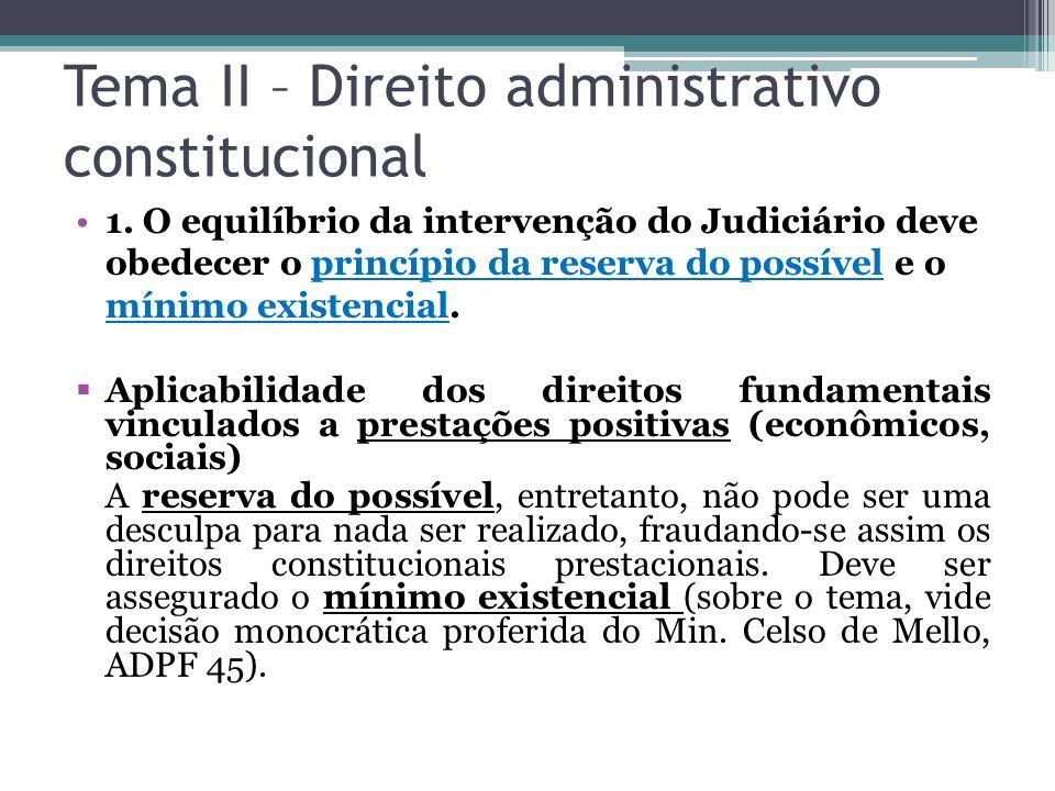 Tema II – Direito administrativo constitucional