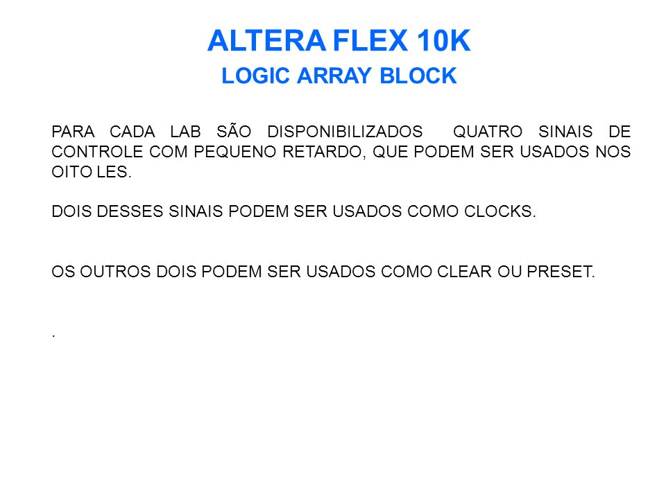 ALTERA FLEX 10K LOGIC ARRAY BLOCK