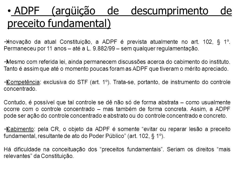 ADPF (argüição de descumprimento de preceito fundamental)