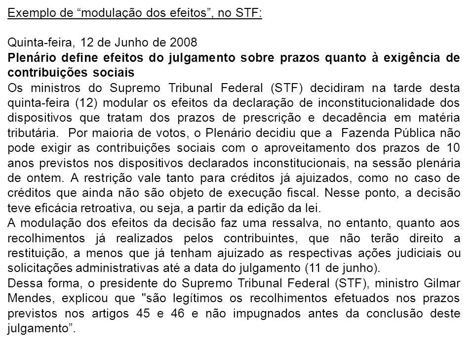 Exemplo de modulação dos efeitos , no STF: