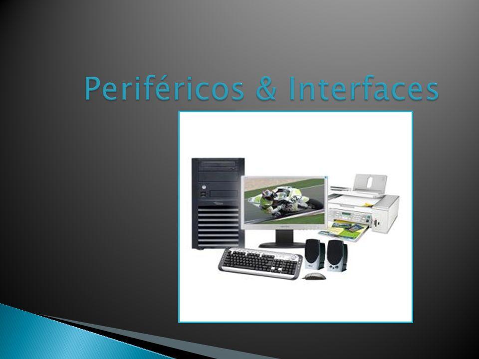 Periféricos & Interfaces