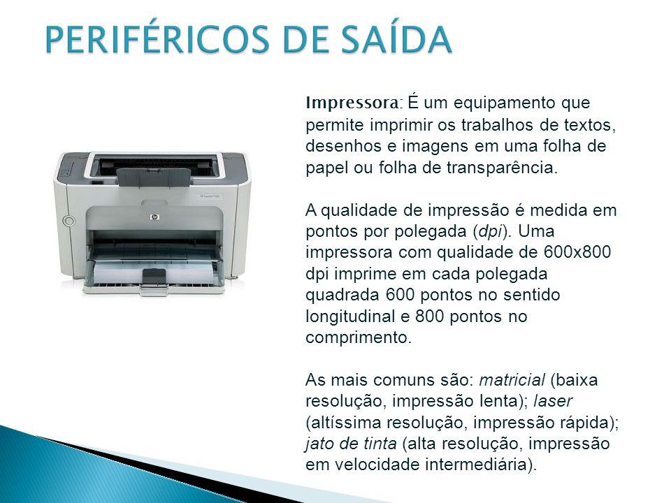 PERIFÉRICOS DE SAÍDA