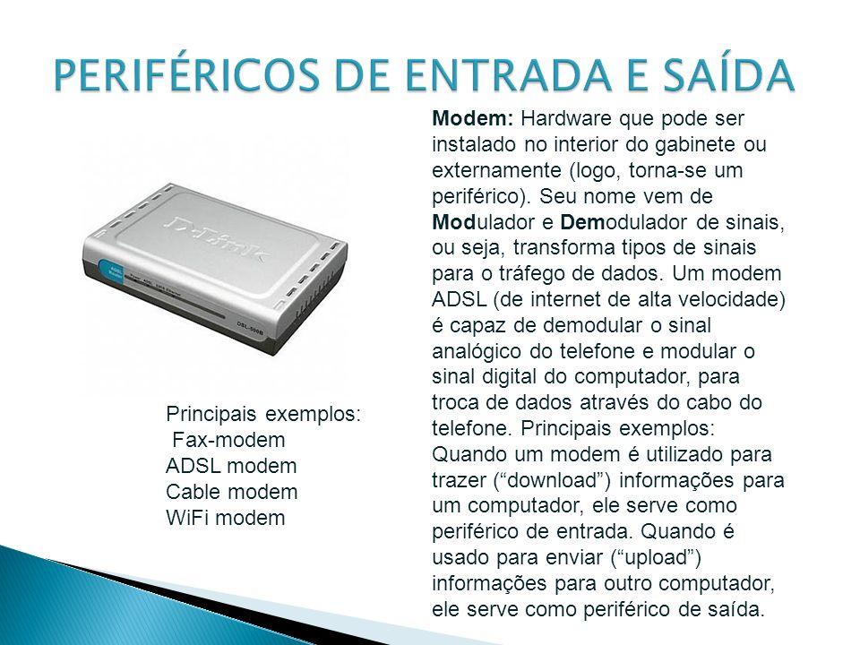 PERIFÉRICOS DE ENTRADA E SAÍDA