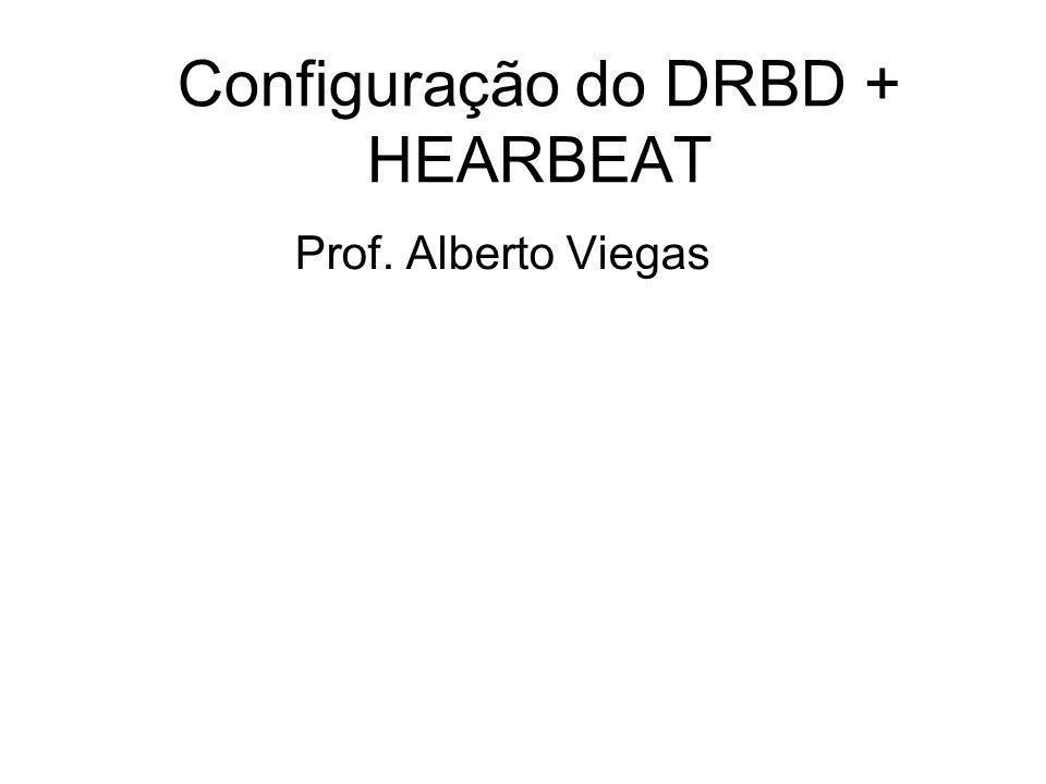 Configuração do DRBD + HEARBEAT