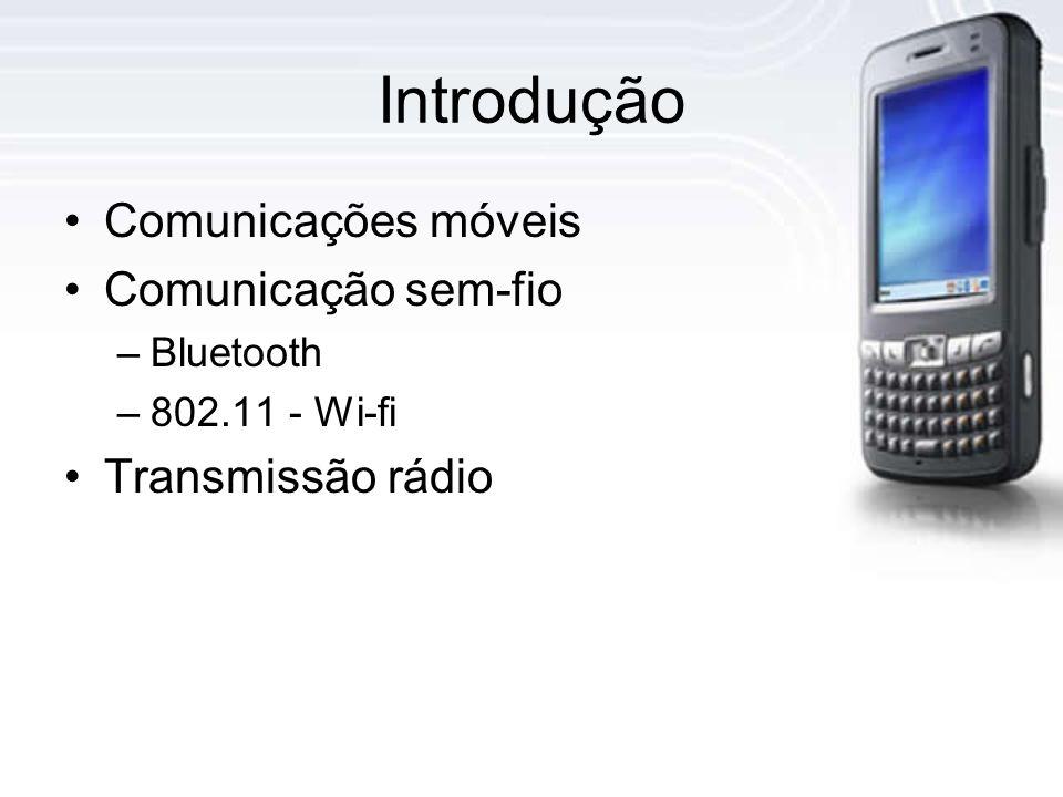 Introdução Comunicações móveis Comunicação sem-fio Transmissão rádio