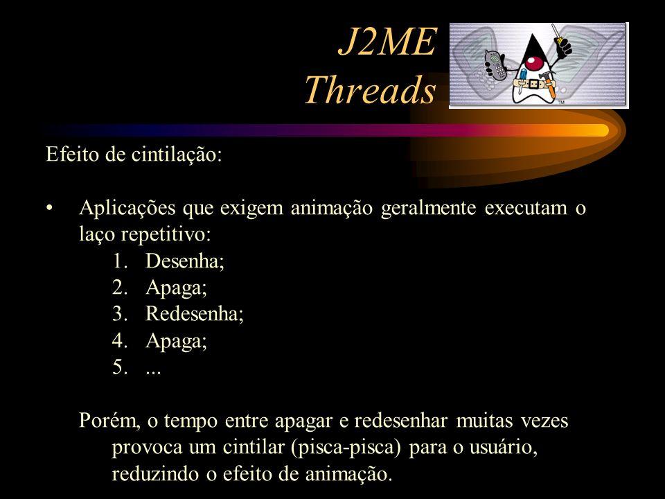 J2ME Threads Efeito de cintilação: