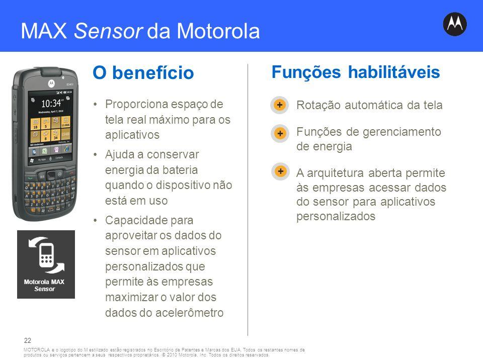 MAX Sensor da Motorola O benefício Funções habilitáveis