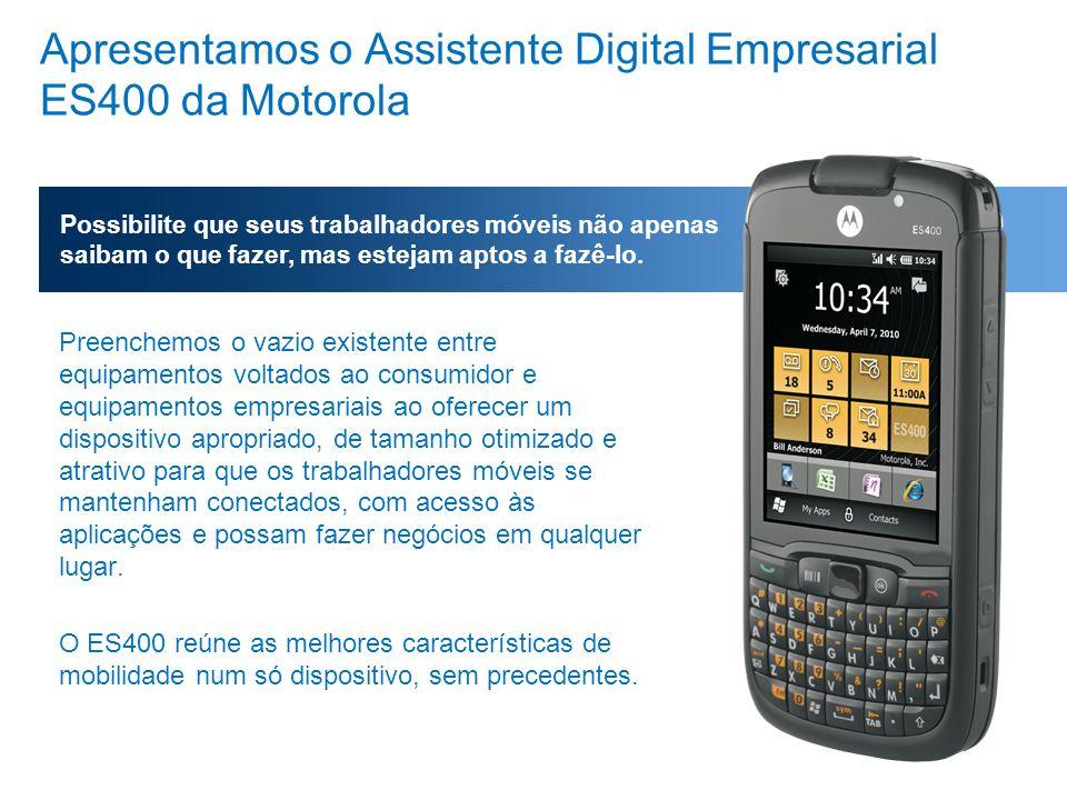 Apresentamos o Assistente Digital Empresarial ES400 da Motorola