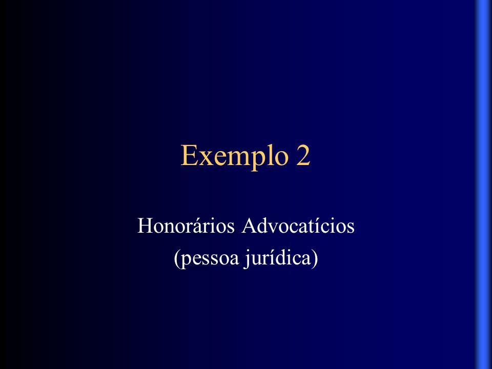 Honorários Advocatícios (pessoa jurídica)