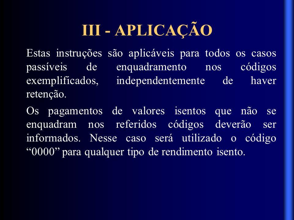 III - APLICAÇÃO