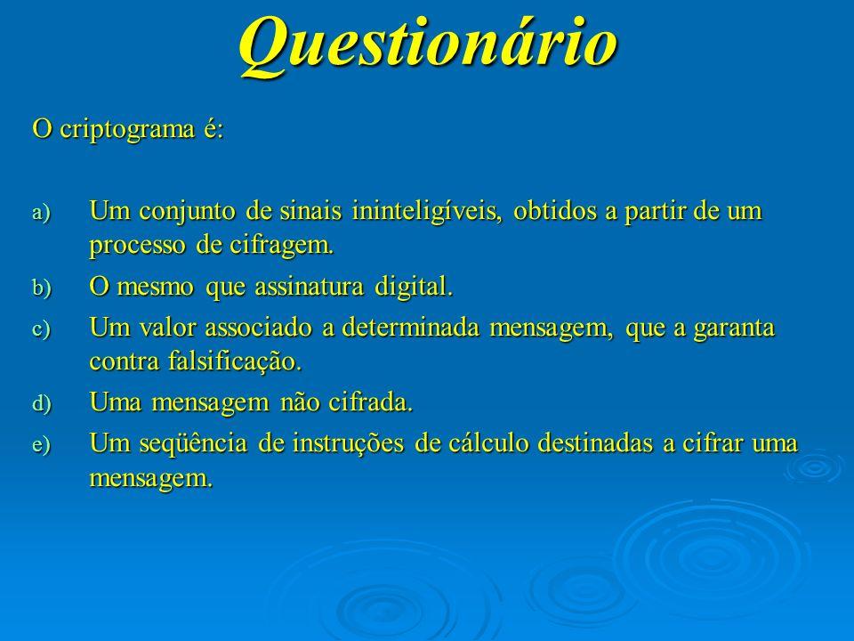 Questionário O criptograma é: