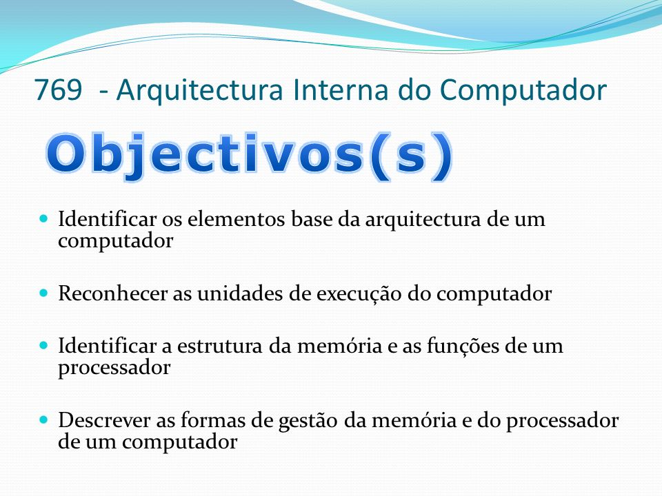 769 - Arquitectura Interna do Computador