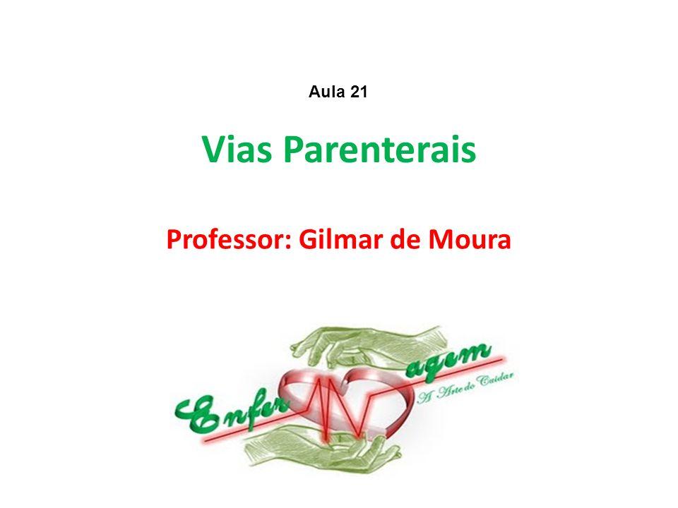 Professor: Gilmar de Moura