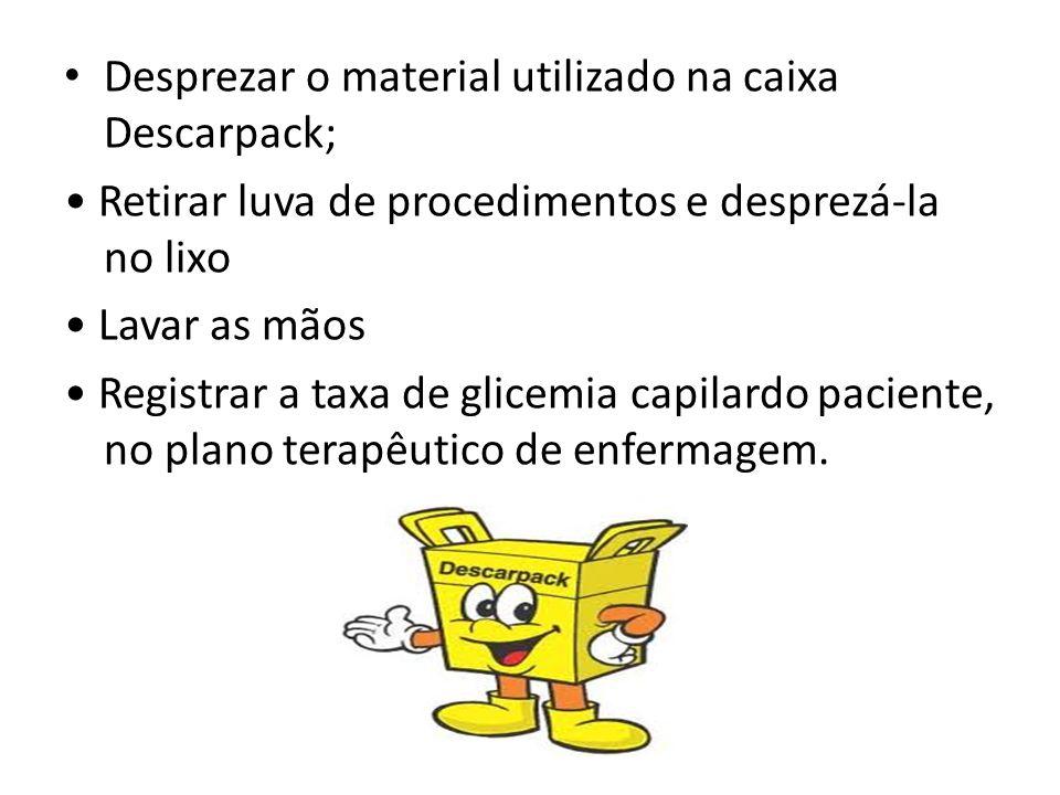 Desprezar o material utilizado na caixa Descarpack;