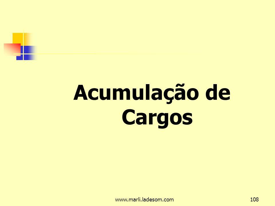 Acumulação de Cargos www.marli.ladesom.com
